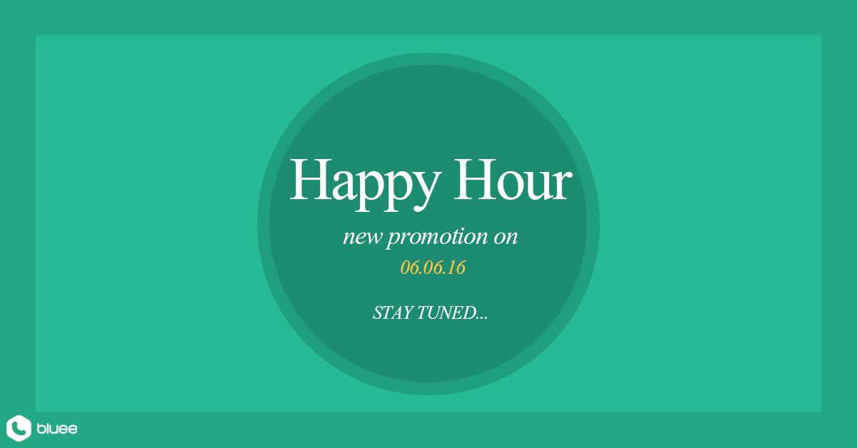 New Promotion – HAPPY HOUR