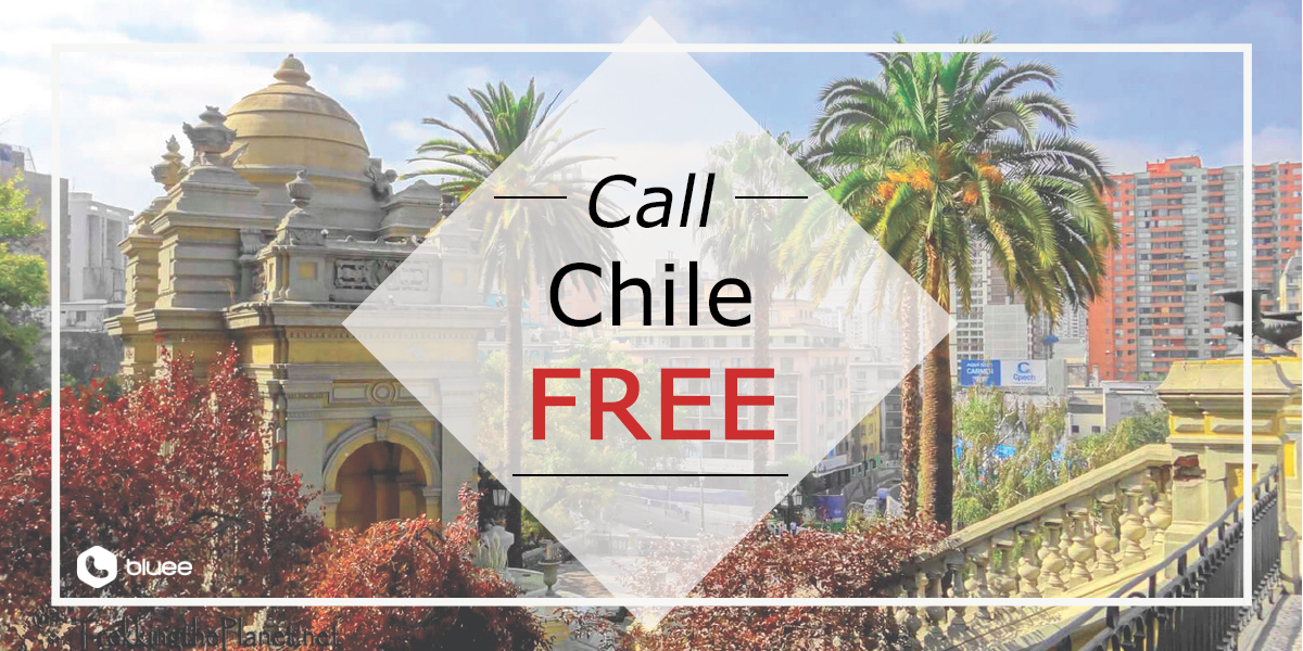 Call Chile for FREE
