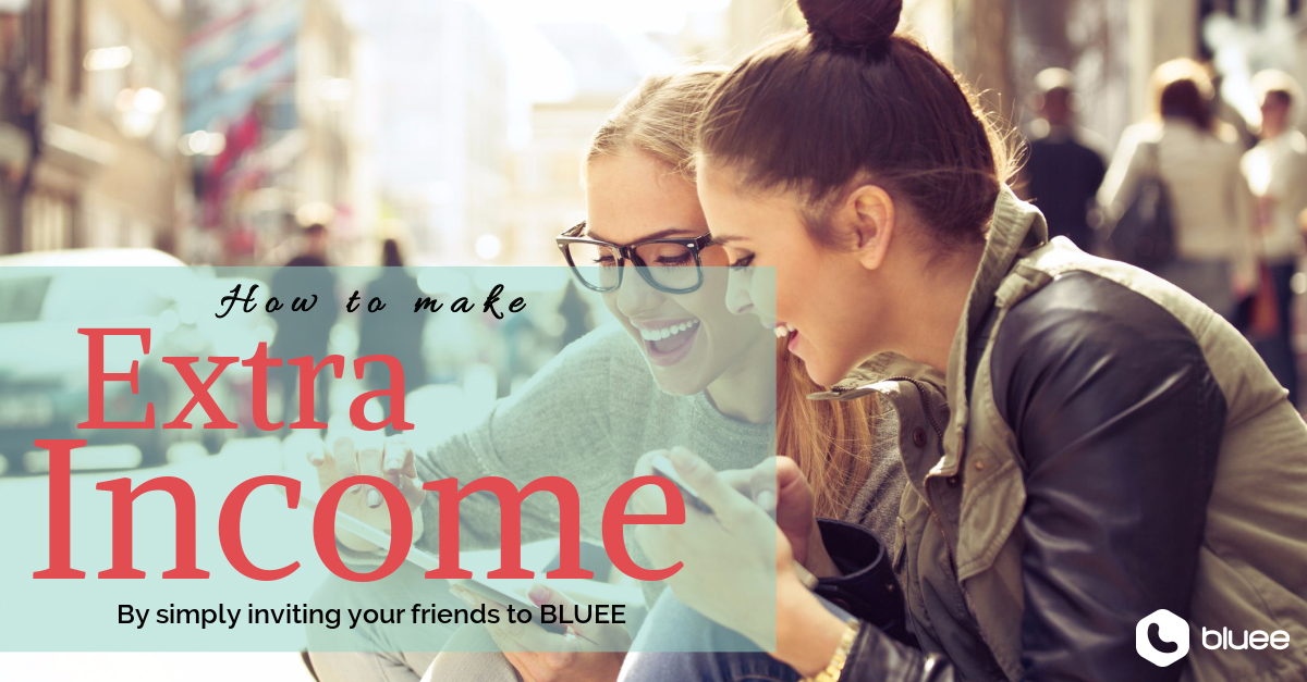 How to make extra money via Bluee?