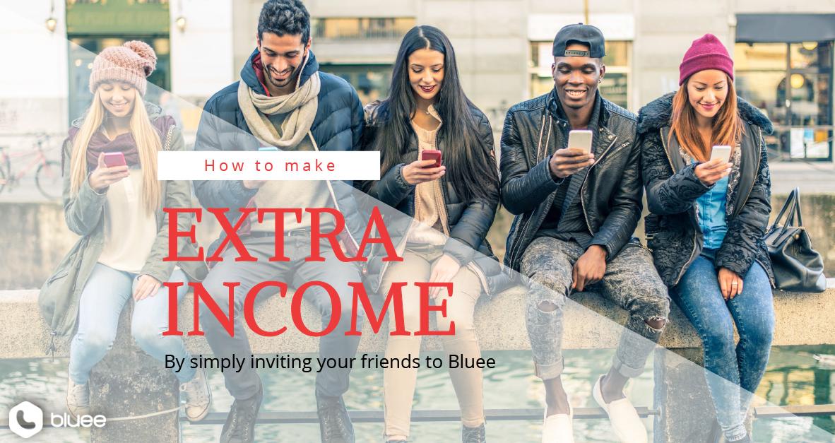 How to make extra money via Bluee?