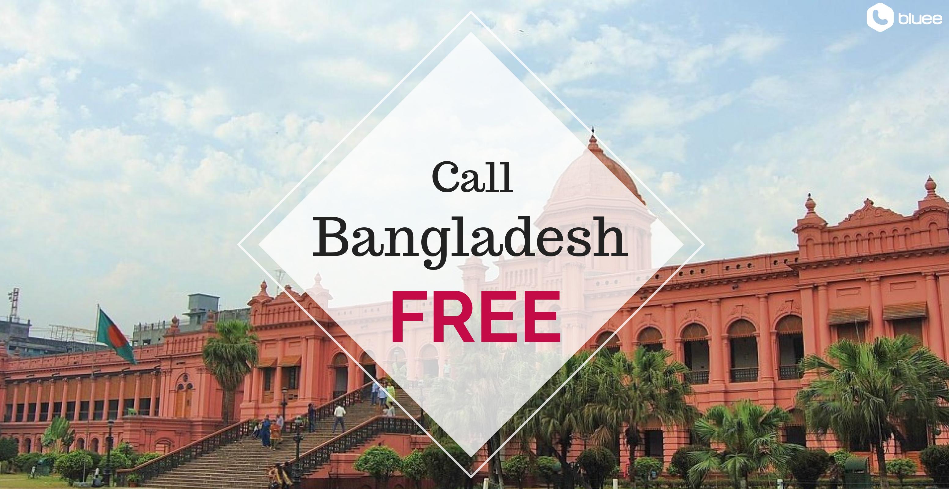 Free Thursday: Call Bangladesh for FREE!
