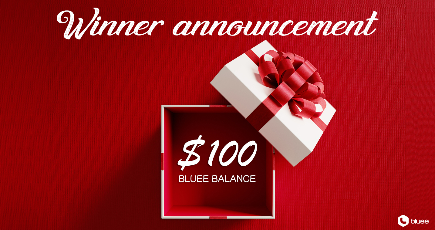 The WINNER of $100 Bluee Balance Credit is Revealed!