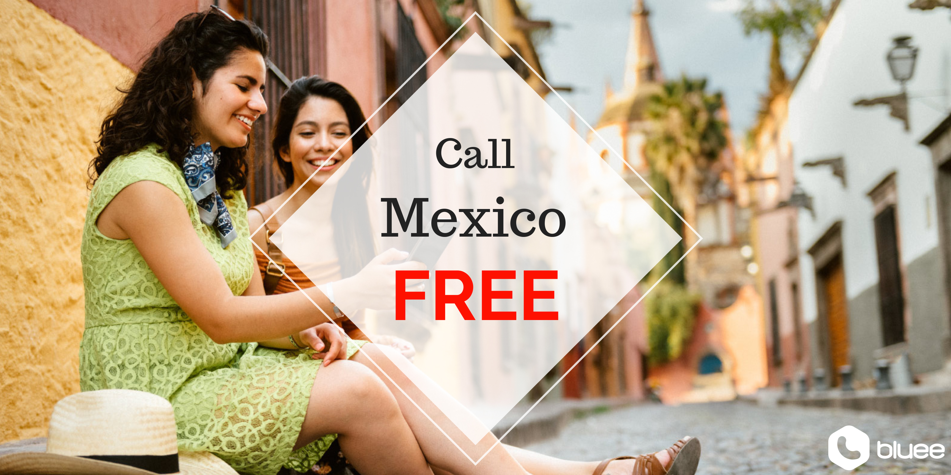 Call Mexico for FREE