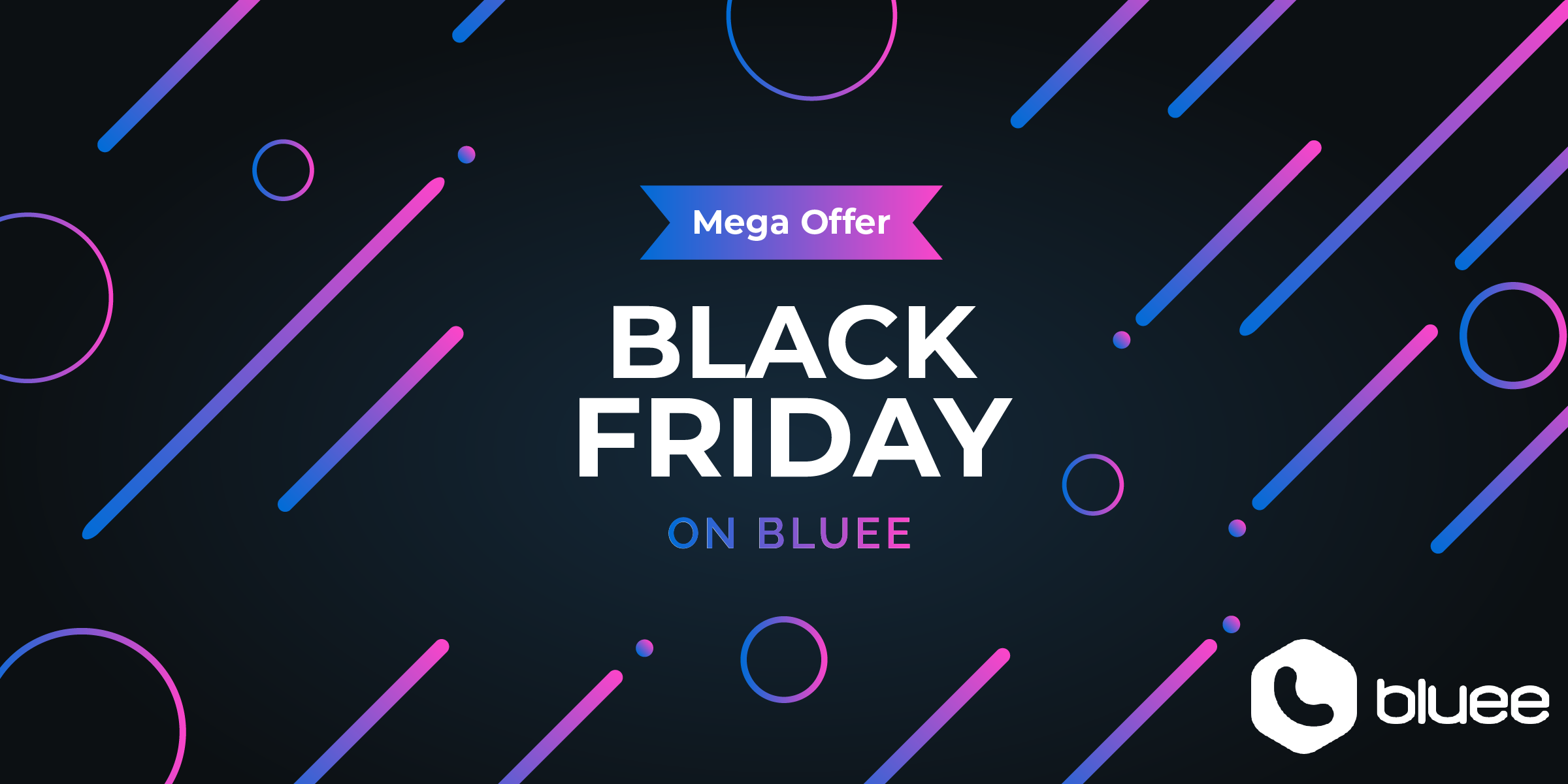 Black Friday – Mega Offer